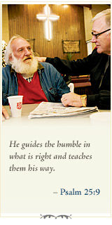 He guides the humble in what is right and teaches them his way.